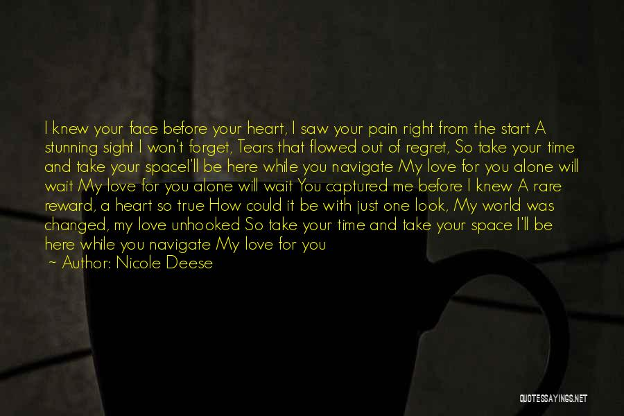 You Captured My Heart Quotes By Nicole Deese