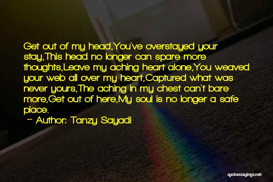You Captured My Heart Quotes By Tanzy Sayadi