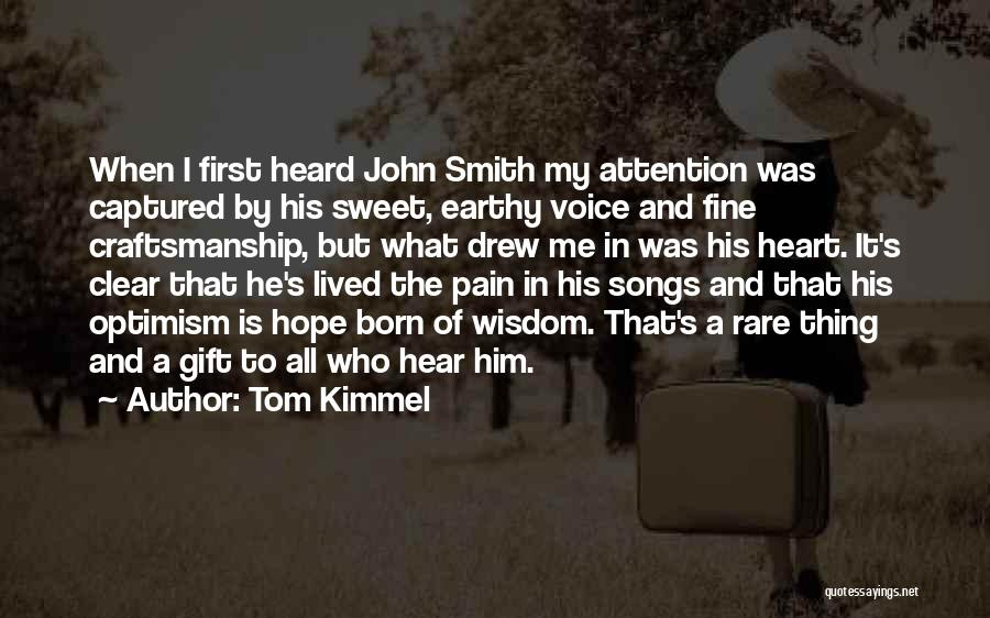 You Captured My Heart Quotes By Tom Kimmel