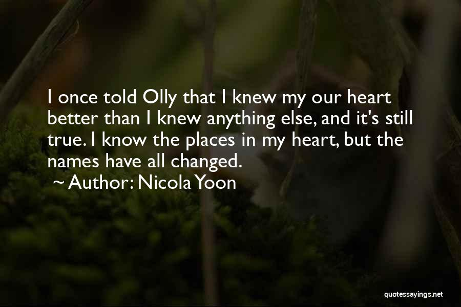 You Changed Me For The Better Quotes By Nicola Yoon