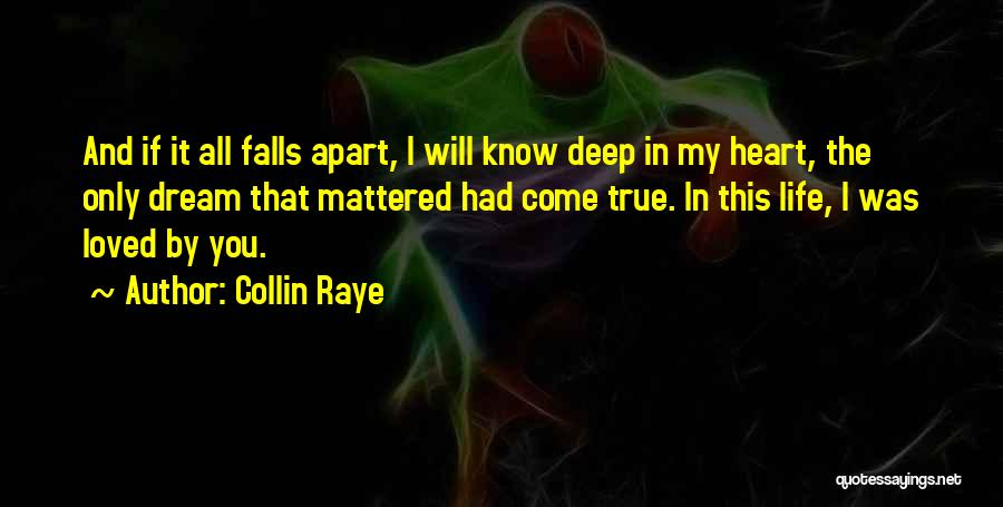You Come In My Life Quotes By Collin Raye