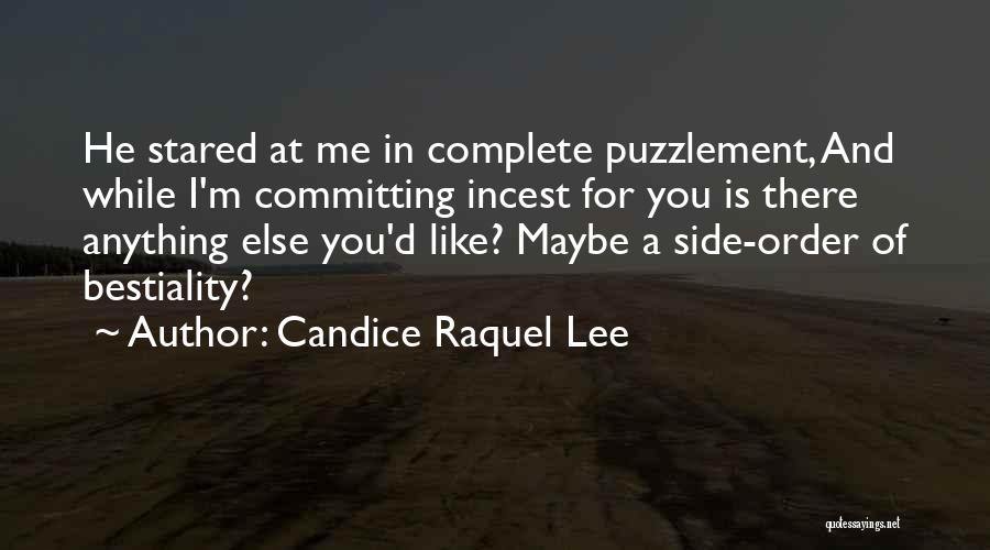 You Complete Me Like Quotes By Candice Raquel Lee