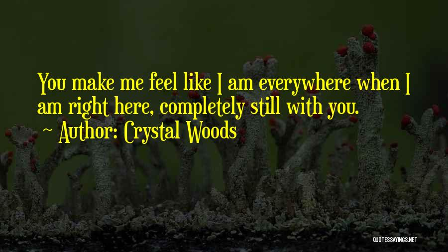 You Complete Me Like Quotes By Crystal Woods