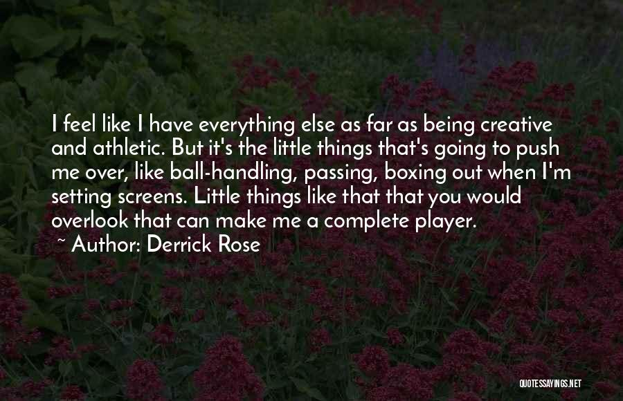 You Complete Me Like Quotes By Derrick Rose