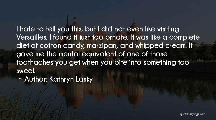 You Complete Me Like Quotes By Kathryn Lasky