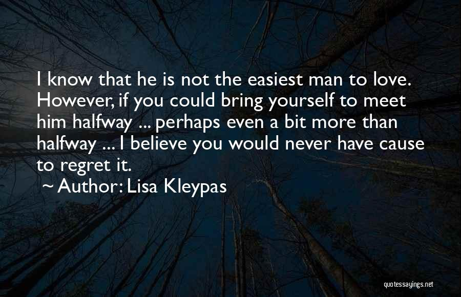 You Could Have Him Quotes By Lisa Kleypas