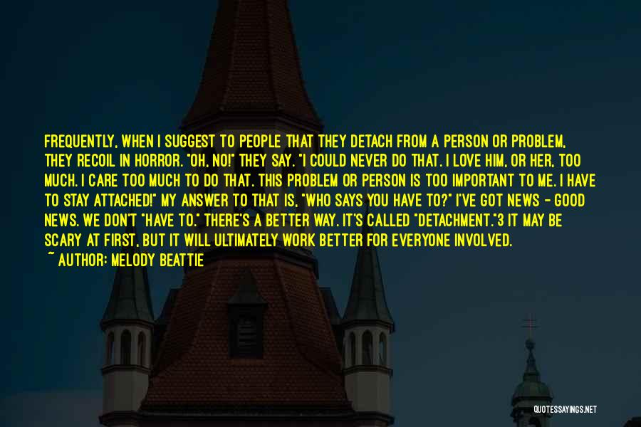 You Could Have Him Quotes By Melody Beattie