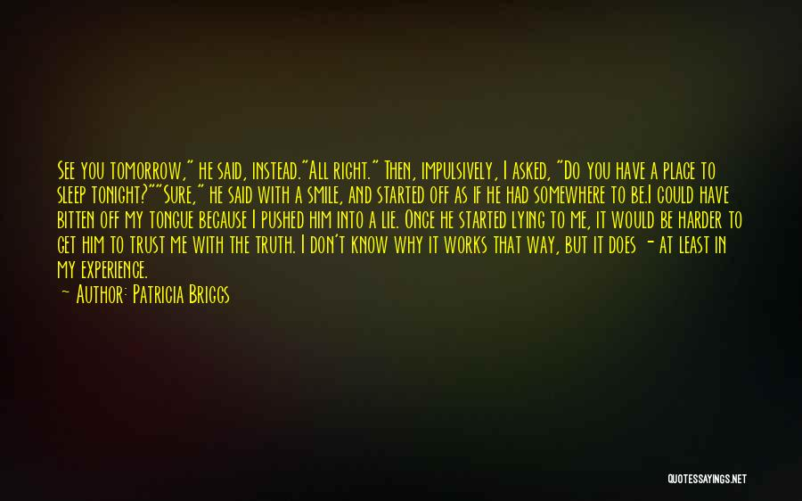 You Could Have Him Quotes By Patricia Briggs