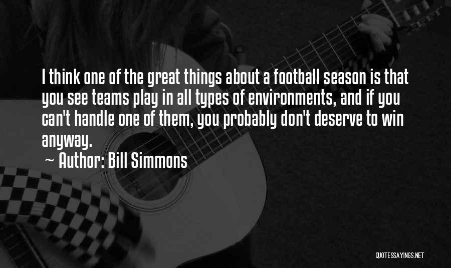 You Deserve To Win Quotes By Bill Simmons
