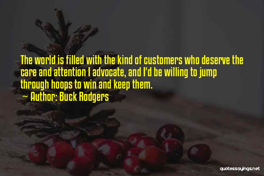 You Deserve To Win Quotes By Buck Rodgers