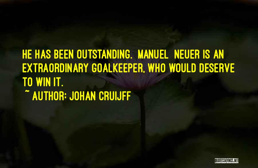 You Deserve To Win Quotes By Johan Cruijff
