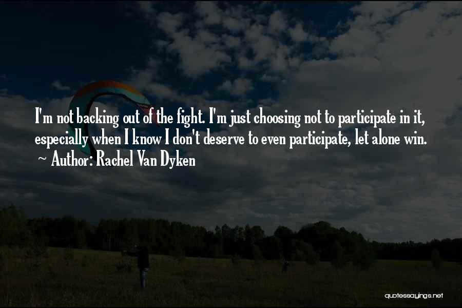 You Deserve To Win Quotes By Rachel Van Dyken