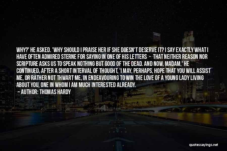 You Deserve To Win Quotes By Thomas Hardy