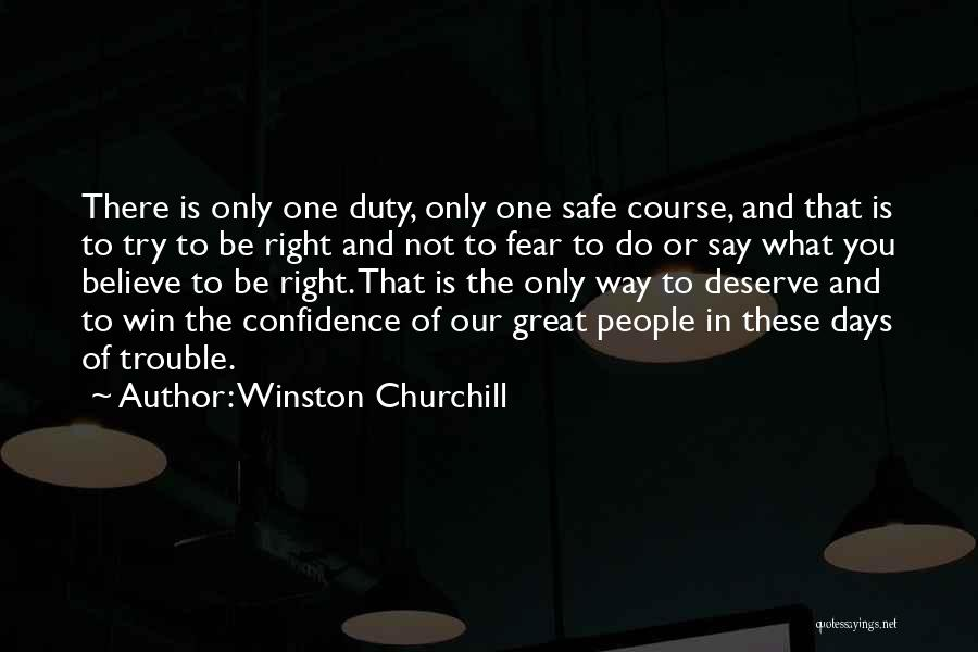 You Deserve To Win Quotes By Winston Churchill