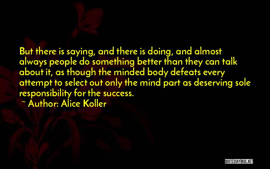You Deserving Better Quotes By Alice Koller