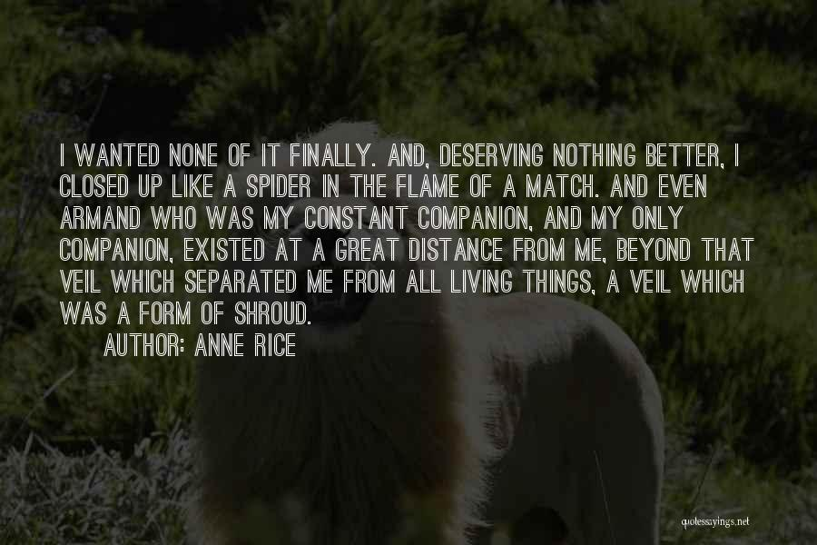 You Deserving Better Quotes By Anne Rice