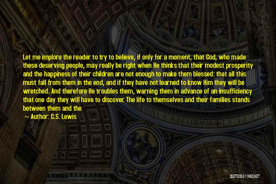 You Deserving Better Quotes By C.S. Lewis