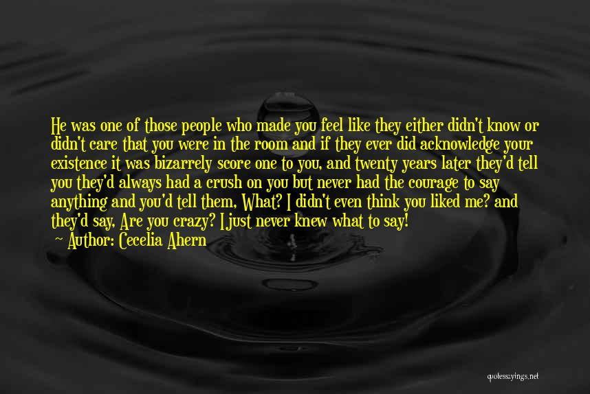 You Didn't Care Quotes By Cecelia Ahern