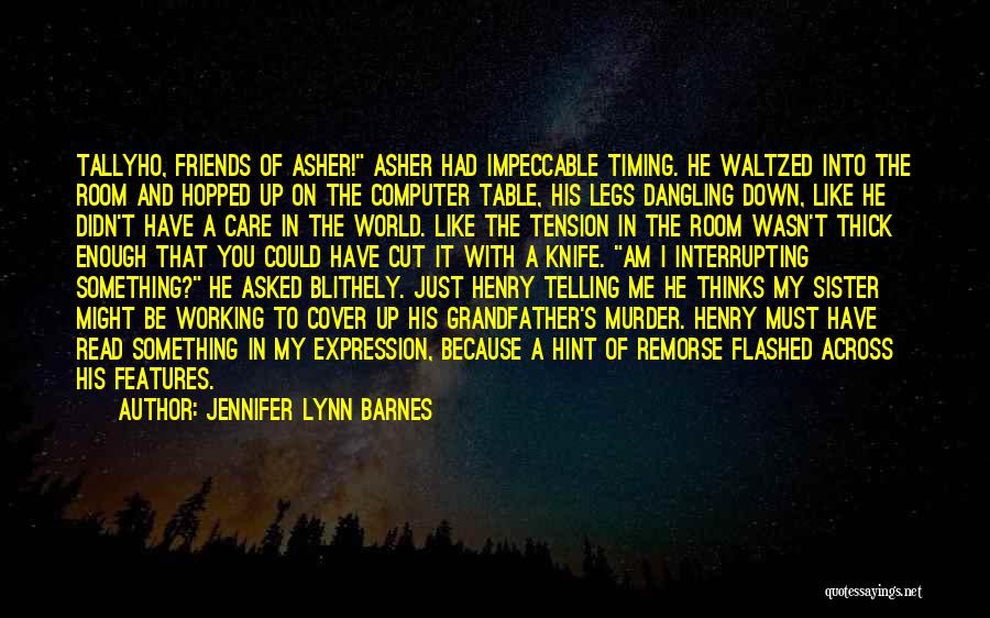 You Didn't Care Quotes By Jennifer Lynn Barnes