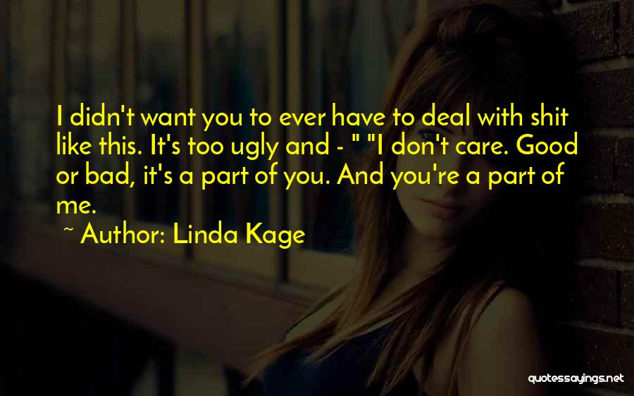You Didn't Care Quotes By Linda Kage
