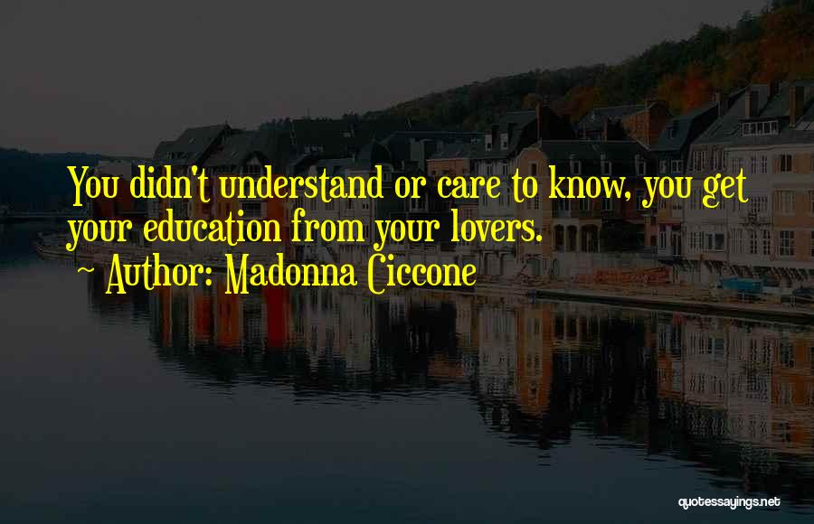 You Didn't Care Quotes By Madonna Ciccone