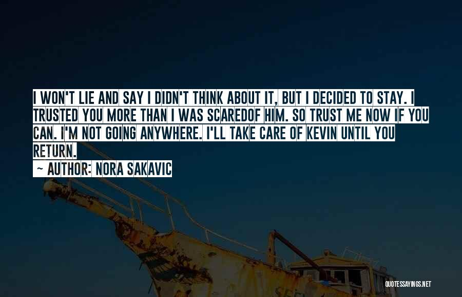 You Didn't Care Quotes By Nora Sakavic