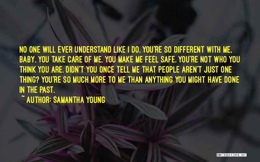 You Didn't Care Quotes By Samantha Young