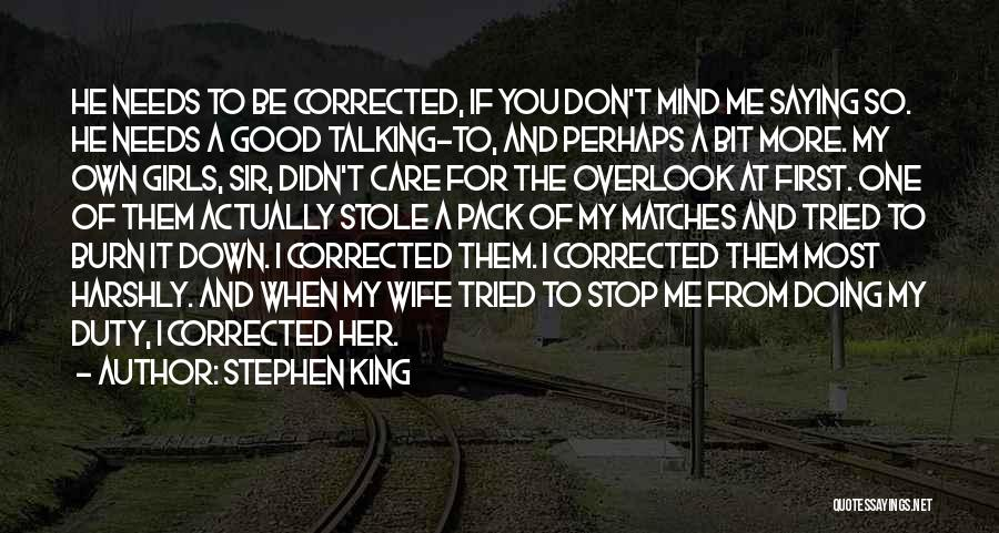 You Didn't Care Quotes By Stephen King