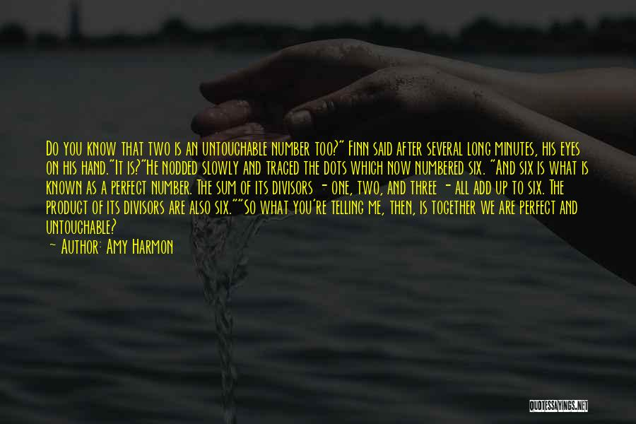 You Do It Quotes By Amy Harmon