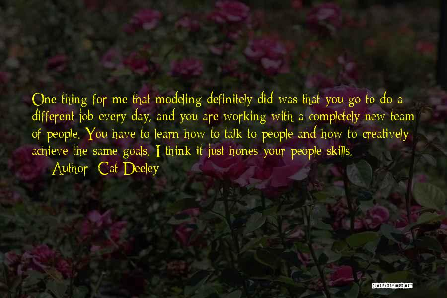 You Do It Quotes By Cat Deeley