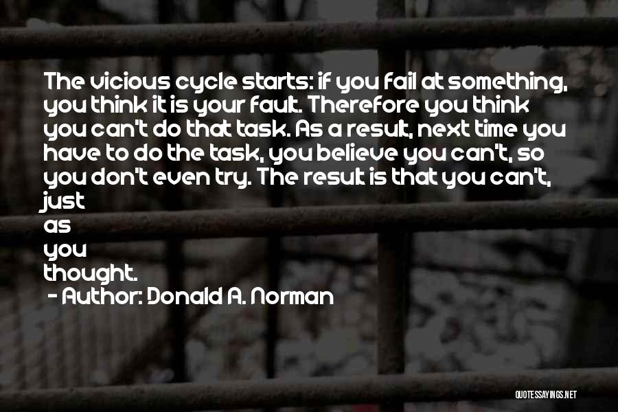 You Do It Quotes By Donald A. Norman
