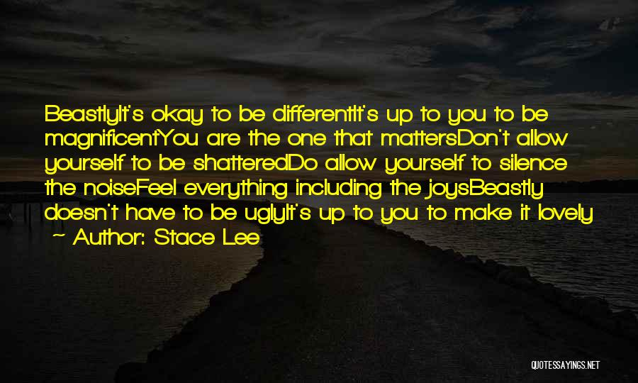 You Do It Quotes By Stace Lee