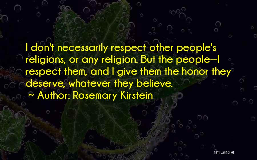 You Don't Deserve Me At My Best Quotes By Rosemary Kirstein
