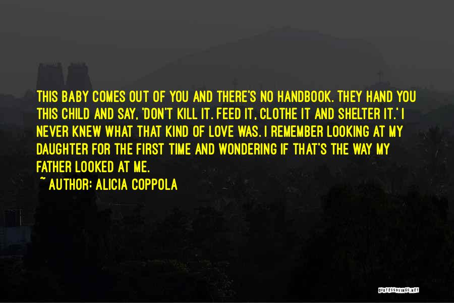 You Don't Feed Me Quotes By Alicia Coppola