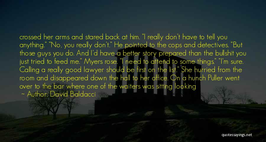 You Don't Feed Me Quotes By David Baldacci
