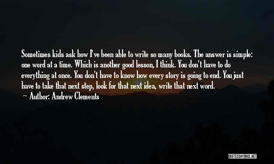You Don't Know Me Or My Story Quotes By Andrew Clements