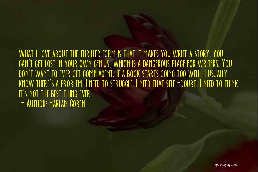 You Don't Know Me Or My Story Quotes By Harlan Coben