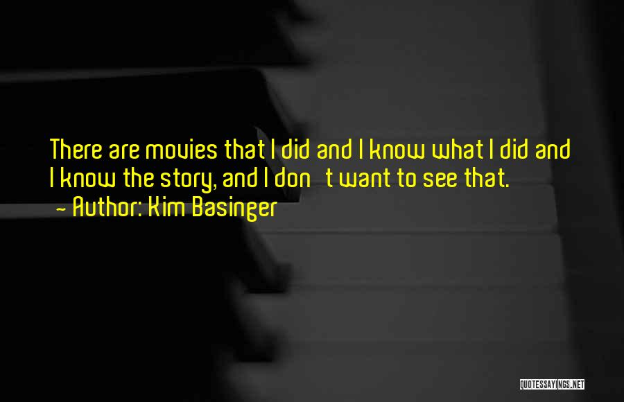 You Don't Know Me Or My Story Quotes By Kim Basinger