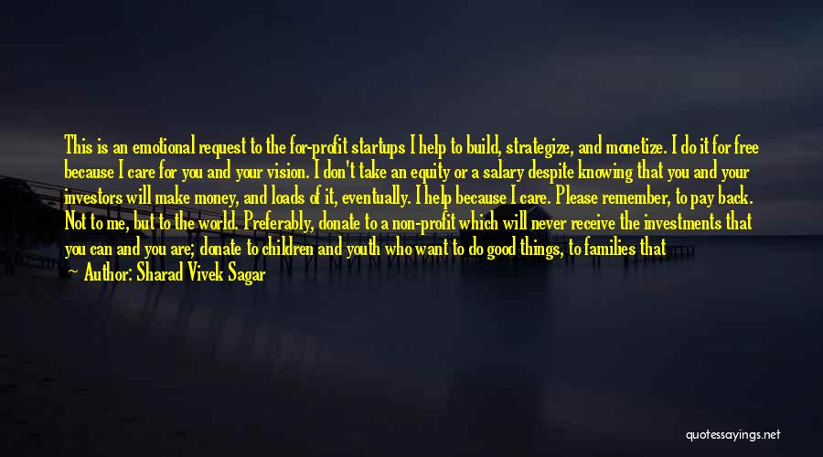 You Don't Need To Thank Me Quotes By Sharad Vivek Sagar