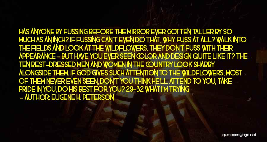 You Give Them An Inch Quotes By Eugene H. Peterson