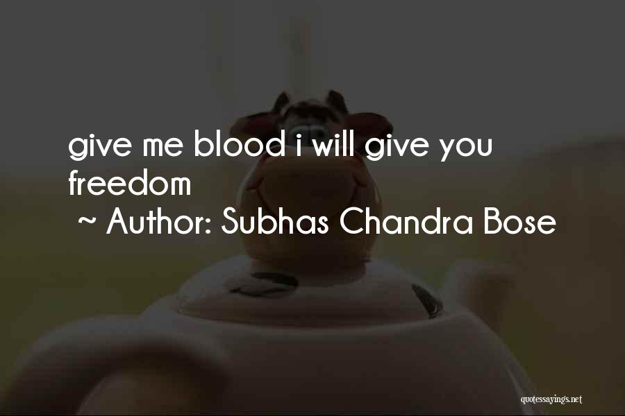 You Give Them An Inch Quotes By Subhas Chandra Bose