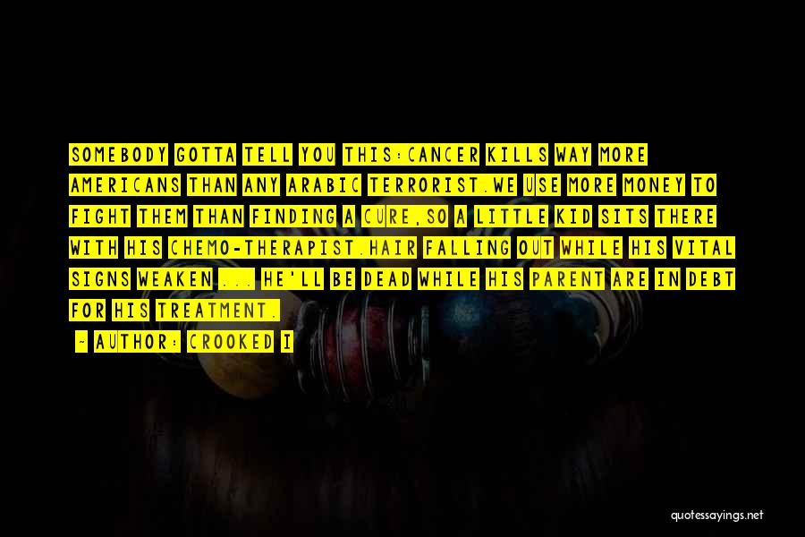 You Gotta Fight Quotes By Crooked I
