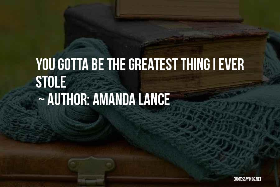 You Gotta Love Yourself Quotes By Amanda Lance