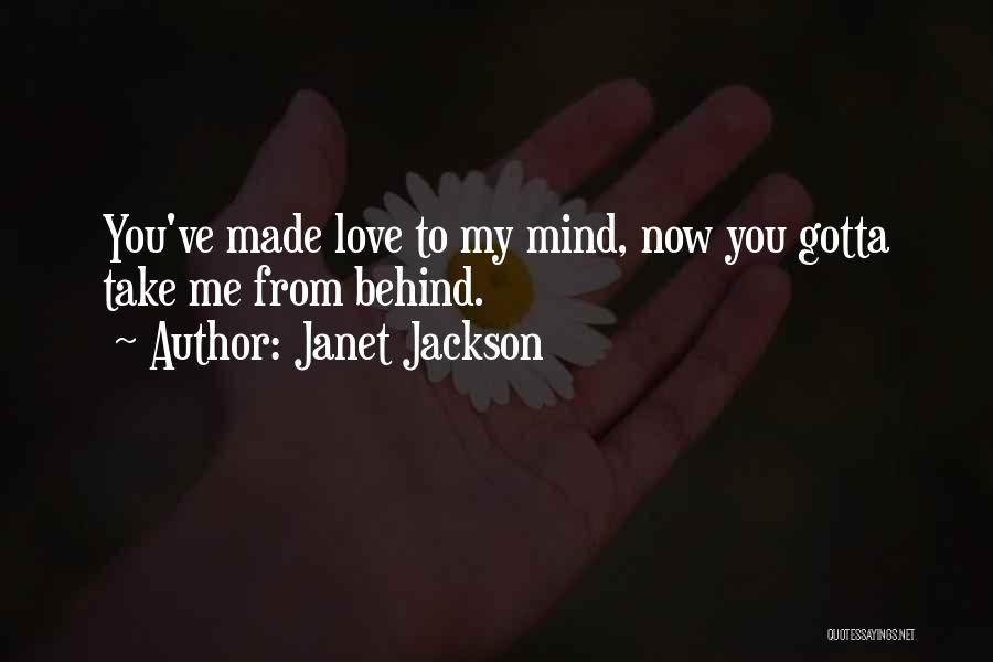 You Gotta Love Yourself Quotes By Janet Jackson