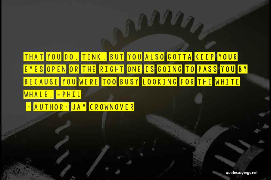 You Gotta Love Yourself Quotes By Jay Crownover