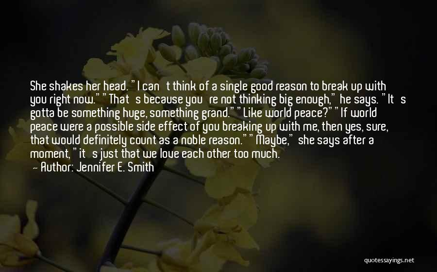 You Gotta Love Yourself Quotes By Jennifer E. Smith