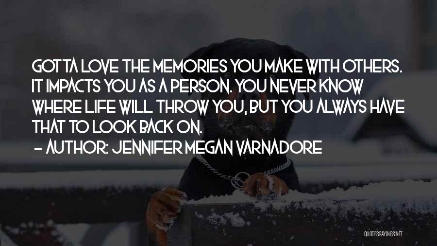 You Gotta Love Yourself Quotes By Jennifer Megan Varnadore