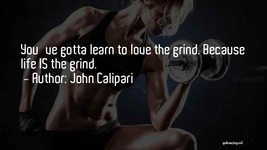 You Gotta Love Yourself Quotes By John Calipari