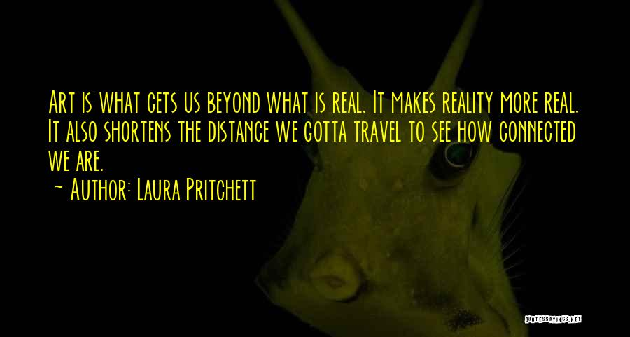 You Gotta Love Yourself Quotes By Laura Pritchett
