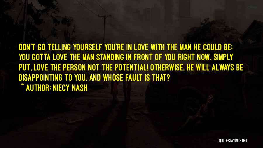 You Gotta Love Yourself Quotes By Niecy Nash